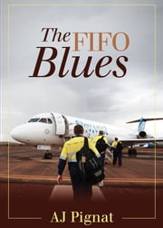 The FIFO Blues ebook by Anthony Pignat