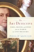 The Art Detective ebook by Philip Mould