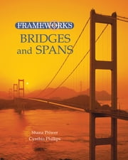 Bridges and Spans ebook by Cynthia Phillips,Shana Priwer