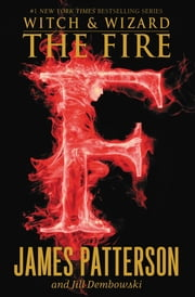 The Fire ebook by Jill Dembowski,James Patterson