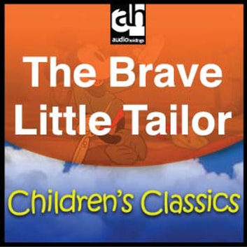 The Brave Little Tailor audiobook by Anonymous
