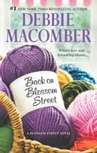 Back on Blossom Street ebook by Debbie Macomber