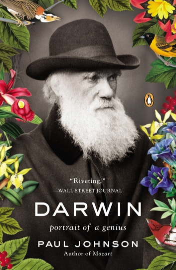 Darwin - Portrait of a Genius eBook by Paul Johnson