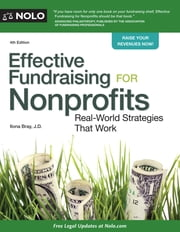 Effective Fundraising for Nonprofits - Real-World Strategies That Work ebook by Ilona Bray