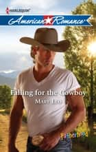 Falling for the Cowboy ebook by Mary Leo