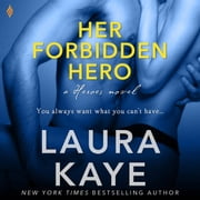 Her Forbidden Hero - a Heroes novel audiobook by Laura Kaye
