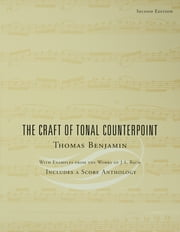 The Craft of Tonal Counterpoint ebook by Thomas Benjamin