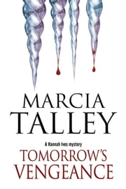 Tomorrow's Vengeance ebook by Marcia Talley