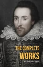 The Complete Works Of William Shakespeare (WordWise Classics) ebook by William Shakespeare