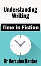 Time in Fiction ebook by Hercules Bantas