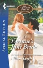 Fortune's June Bride eBook by Allison Leigh