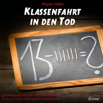 Klassenfahrt in den Tod audiobook by