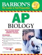 Barron's AP Biology ebook by Deborah T. Goldberg M.S.