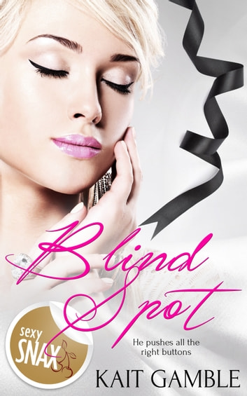 Blind Spot ebook by Kait Gamble