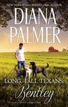 Long, Tall Texans - Bentley ebook by