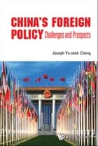 China's Foreign Policy ebook by Joseph Yu-shek Cheng
