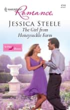 The Girl from Honeysuckle Farm ebook by Jessica Steele