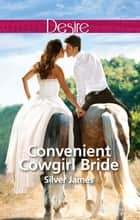 Convenient Cowgirl Bride ebook by Silver James