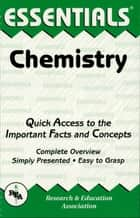 Chemistry Essentials ebook by Editors of REA,Adrian Dingle