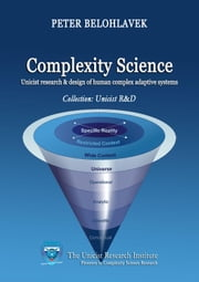 Complexity Science ebook by Belohlavek, Peter