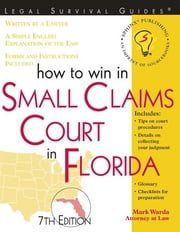 How to Win in Small Claims Court in Florida ebook by Mark Warda