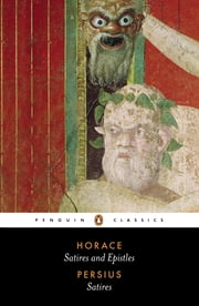 The Satires of Horace and Persius ebook by Horace,Persius,Niall Rudd,Niall Rudd