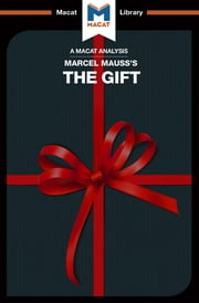 The Gift ebook by The Macat Team