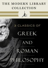 The Modern Library Collection of Greek and Roman Philosophy 3-Book Bundle - Meditations; Selected Dialogues of Plato; The Basic Works of Aristotle ebook by Marcus Aurelius,Plato,Aristotle