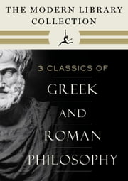 The Modern Library Collection of Greek and Roman Philosophy 3-Book Bundle - Meditations; Selected Dialogues of Plato; The Basic Works of Aristotle ebook by Marcus Aurelius, Plato, Aristotle
