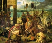 Memoirs Or Chronicle Of The Fourth Crusade And The Conquest Of Constantinople ebook by Geoffrey De Villehardouin