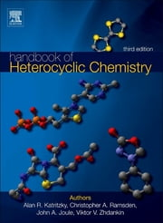 Handbook of Heterocyclic Chemistry ebook by Alan R. Katritzky, Christopher A. Ramsden, Viktor V. Zhdankin,...