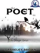 The Poet ebook by J Asheley Brown