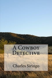 A Cowboy Detective (Illustrated Edition)