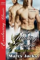 The Mating Power ebook by Marcy Jacks
