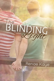 The Blinding Light ebook by Renae Kaye