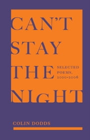 Can't Stay the Night ebook by Colin Dodds