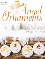 Angel Ornaments Cross Stitch ebook by Annie's
