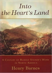 Into the Heart's Land ebook by Henry Barnes