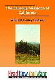 The Famous Missions Of California ebook by Hudson William Henry