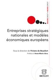Entreprises stratégiques nationales et modèles économiques européens ebook by Kobo.Web.Store.Products.Fields.ContributorFieldViewModel