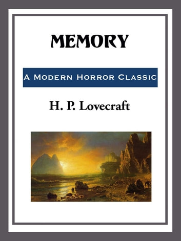 Memory ebook by H. P. Lovecraft