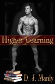 Higher Learning ebook by D.J. Manly