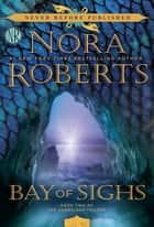 Ebook Bay of Sighs di Nora Roberts