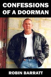 Confessions of a Doorman ebook by Robin Barratt