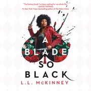 A Blade So Black Áudiolivro by L.L. McKinney