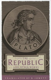 The Republic and Other Works ebook by Plato