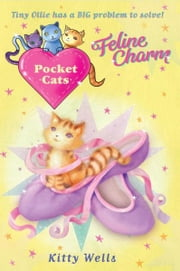 Pocket Cats: Feline Charm ebook by Kitty Wells,Joanna Harrison
