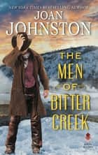 The Men of Bitter Creek ebook by