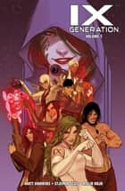 IXth Generation Vol. 1 ebook by Matt Hawkins, Stjepan Sejic