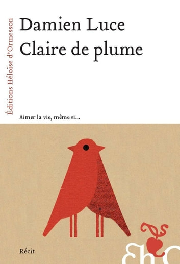 Claire de plume ebook by Damien Luce